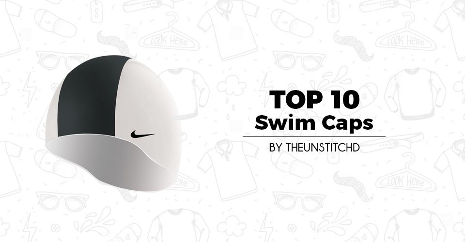 Top 10 Best Swim Caps for Men