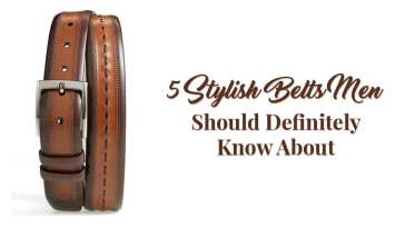 Belts Men Should Definitely Know About