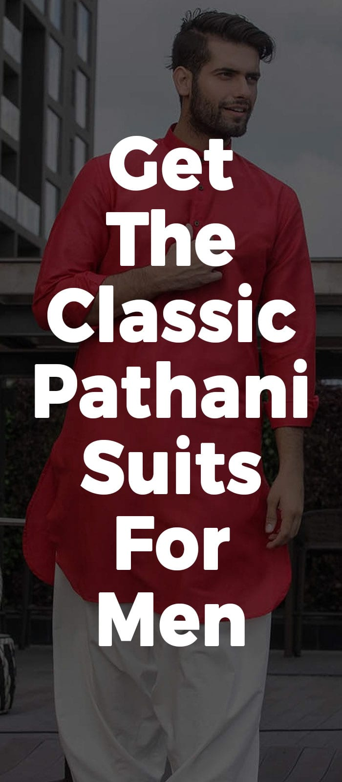 Get The Classic Pathani Suits For Men