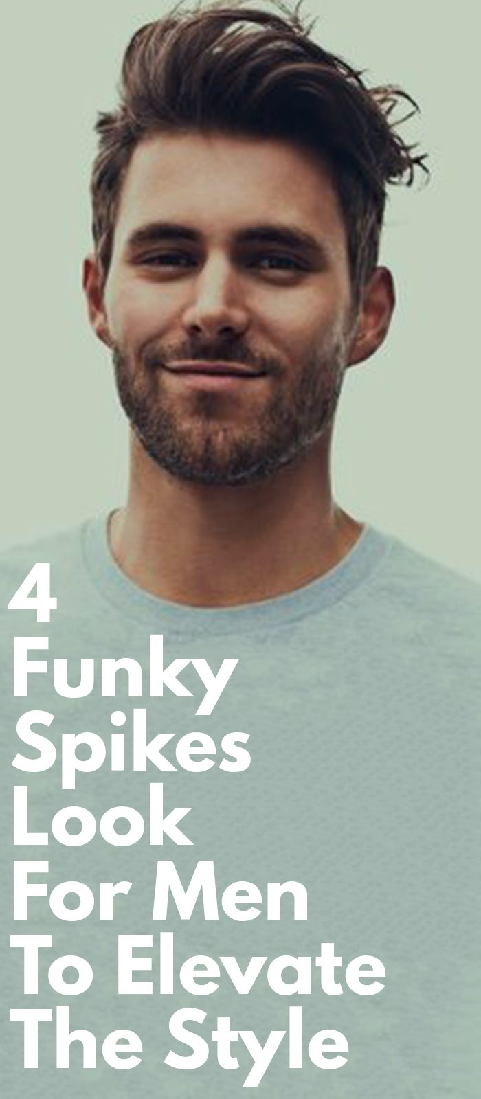 4 Funky Spikes Look For Men To Elevate The Style
