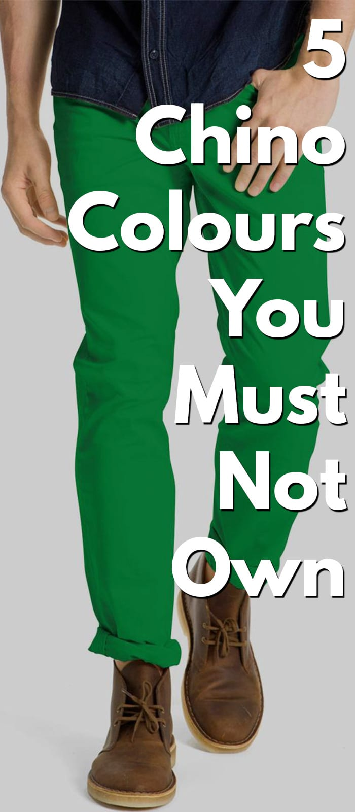 5 chino colours you should not buy