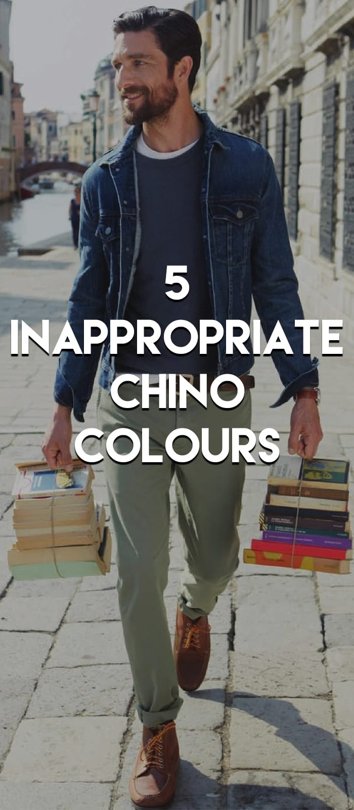 Inappropriate Chino Colours
