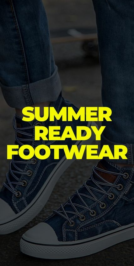 Summer Ready Footwear