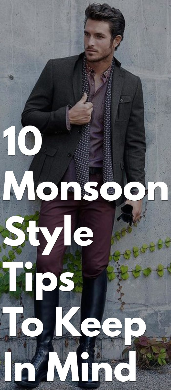 10 Monsoon Style Tips To Keep In Mind this season