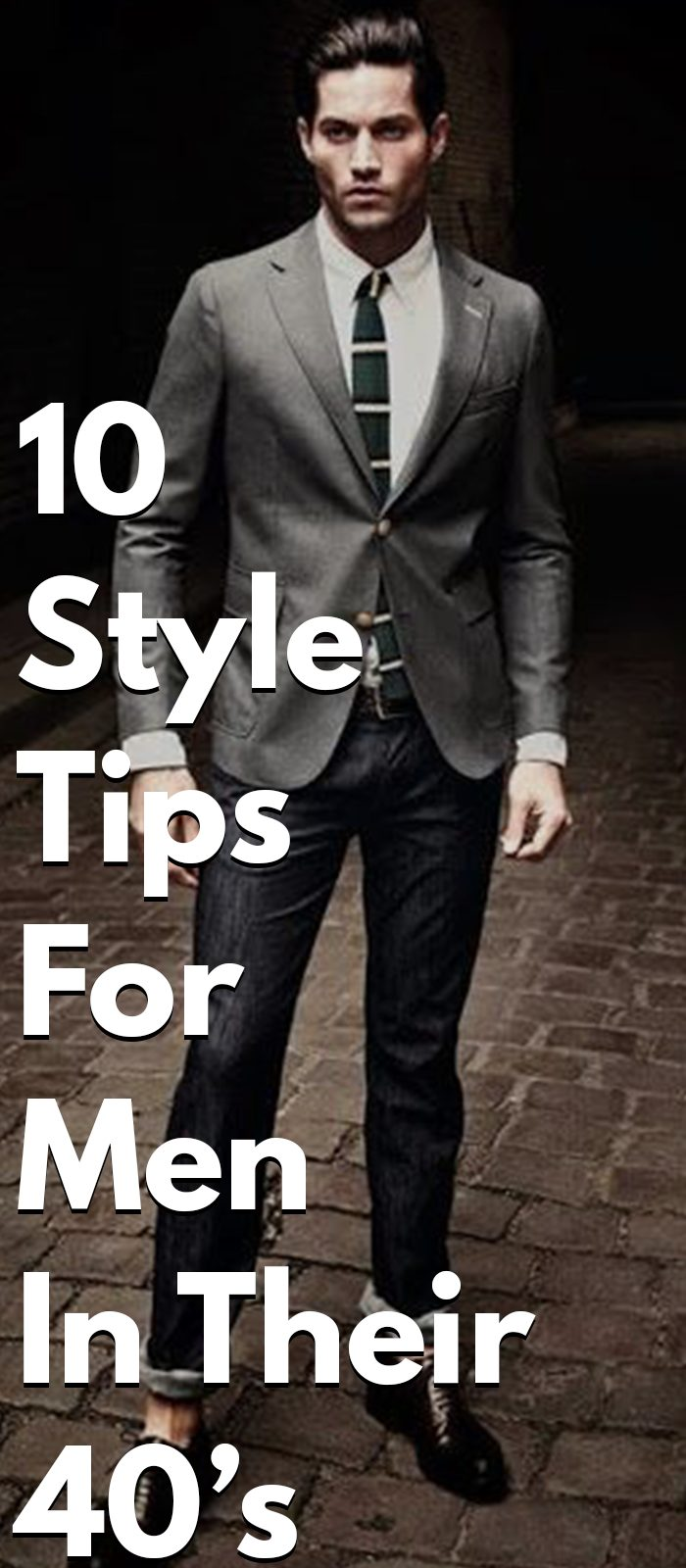 10 Style Tips For Men In Their 40's age