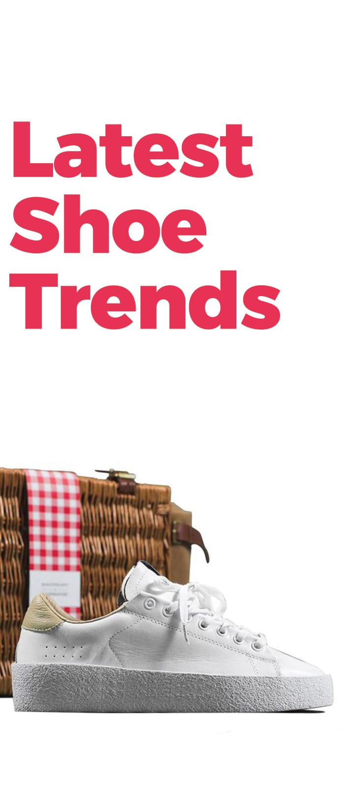 2018 Shoe Style trends