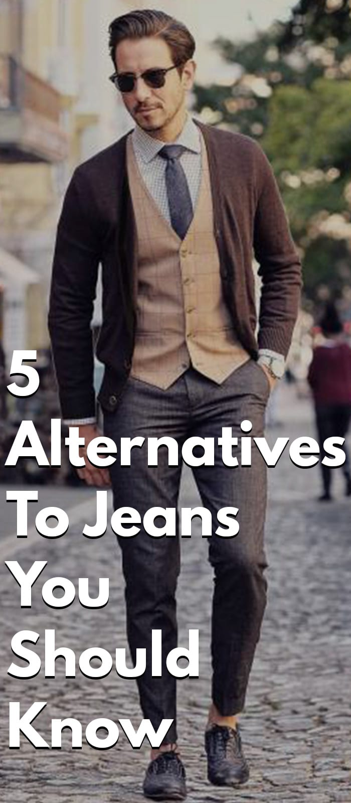 5 Alternatives To Jeans You Should Know