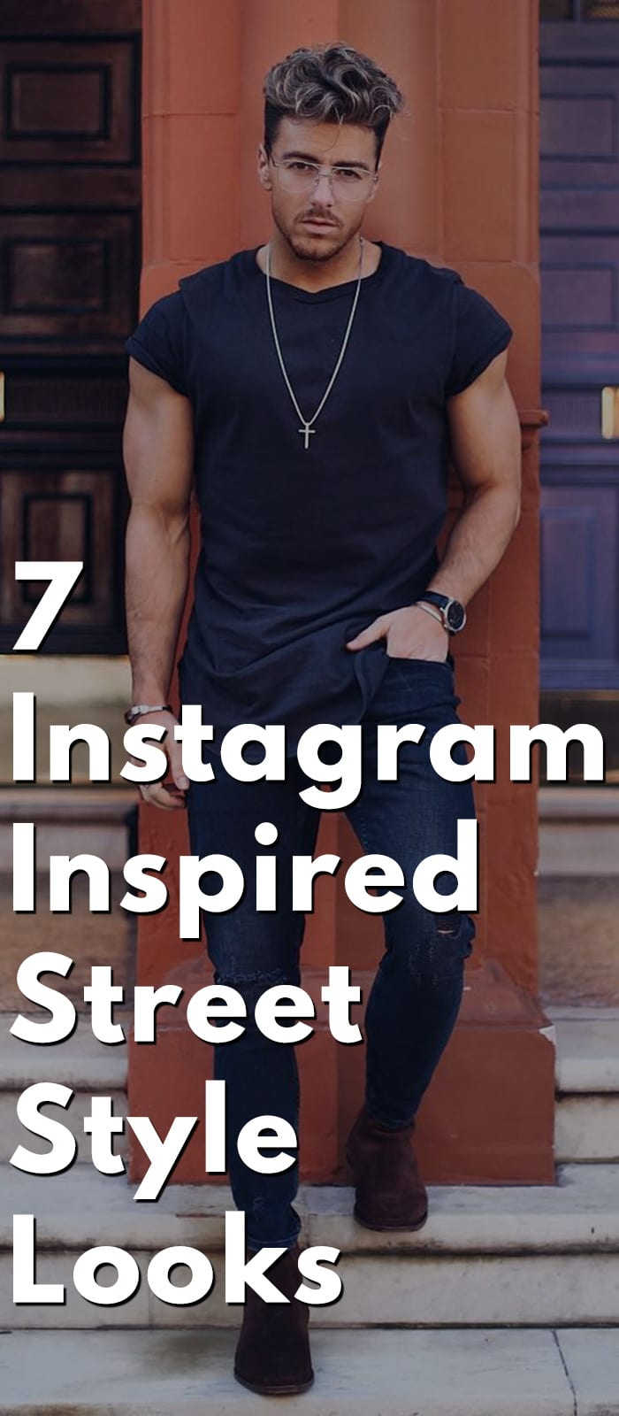 7 Instagram Inspired Street Style Looks