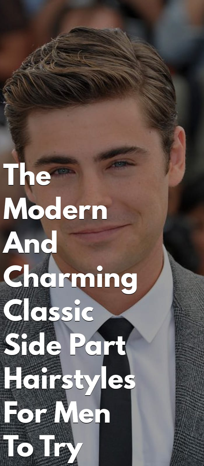 Classic Side Part Hairstyles For Men To Try