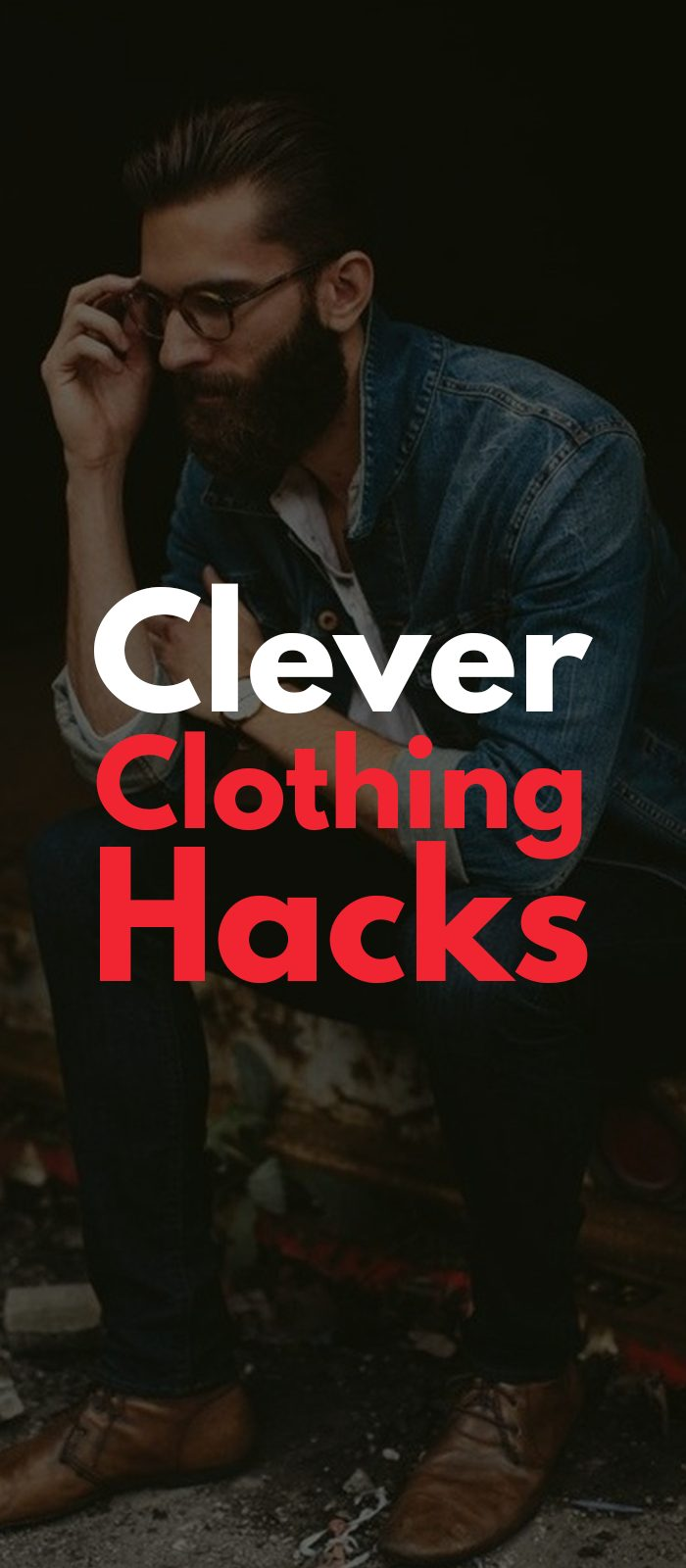 Clever Clothing Hacks