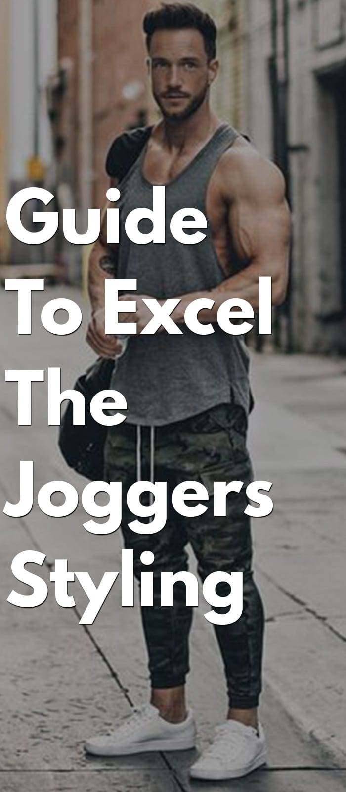 Everything You Need To Know About Joggers- Types, Different Ways To Style, Tips, Etc