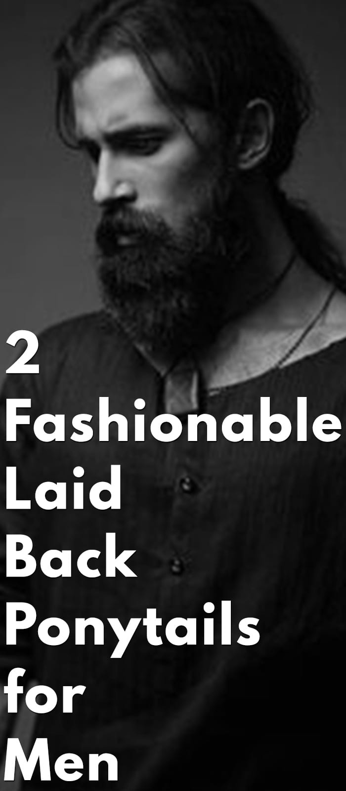 Fashionable Laid Back Ponytails