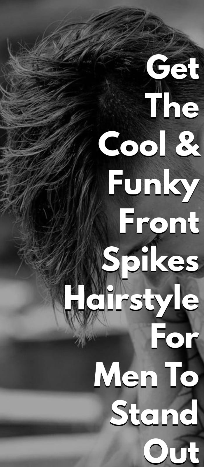 Funky Front Spikes Hairstyle For Men