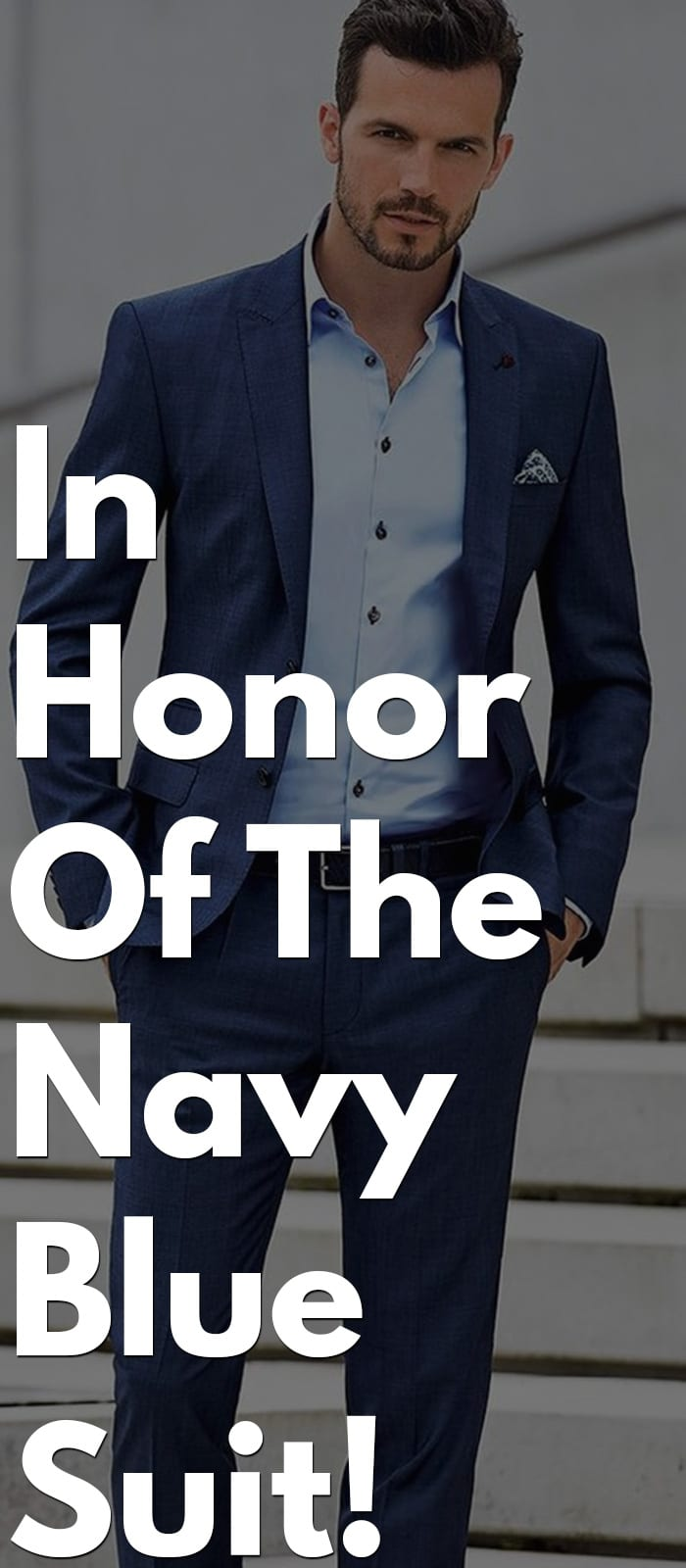 In Honor Of The Navy Blue Suit!