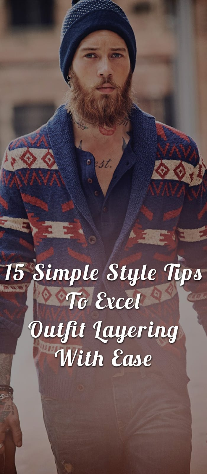 15-Simple-Style-Tips-To-Excel-Outfit-Layering-With-Ease