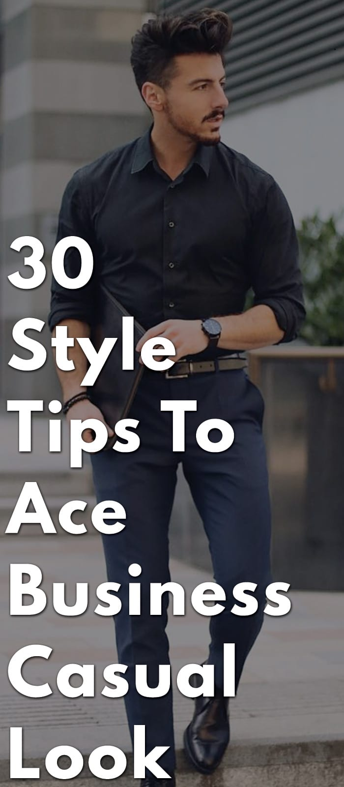 30-Style-Tips-To-Ace-Business-Casual-Look