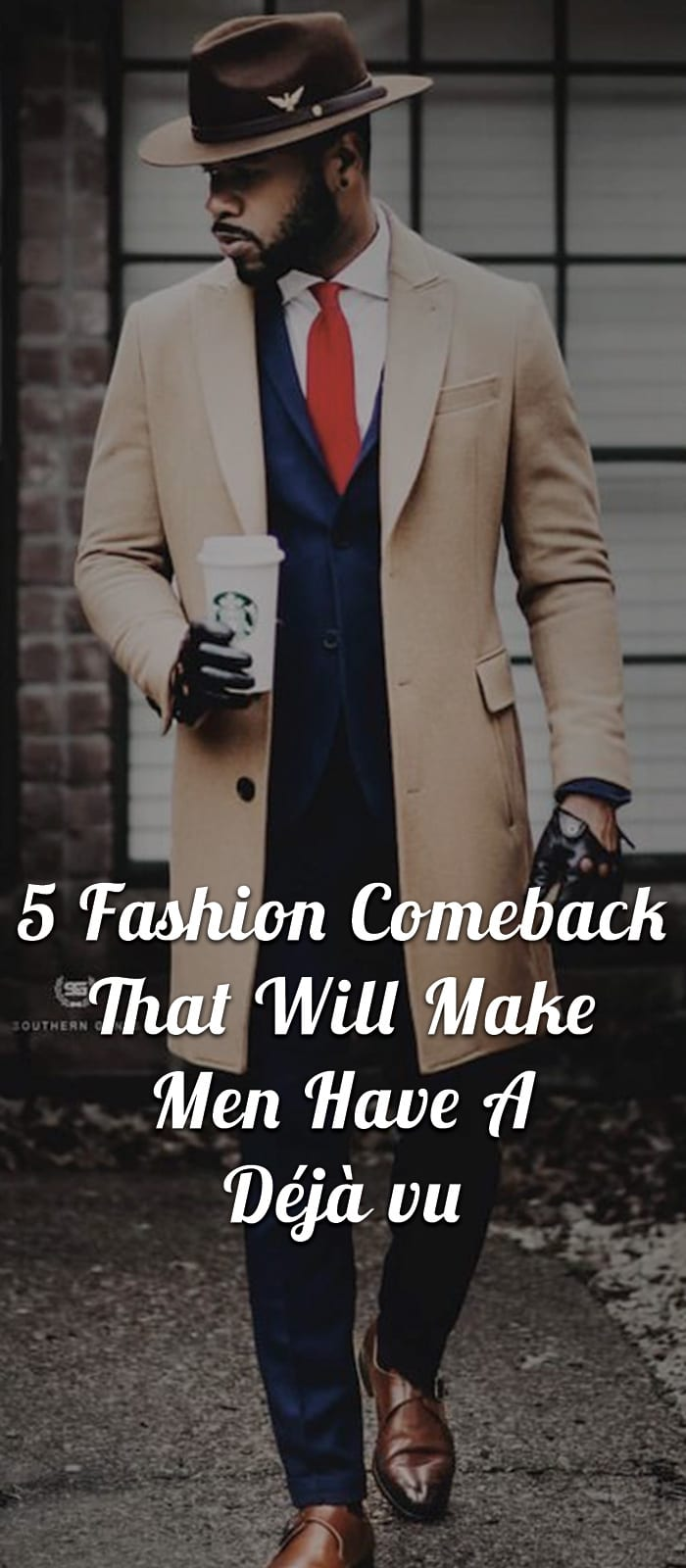 5-Fashion-Comeback-That-Will-Make-Men-Have-A-Déjà-vu