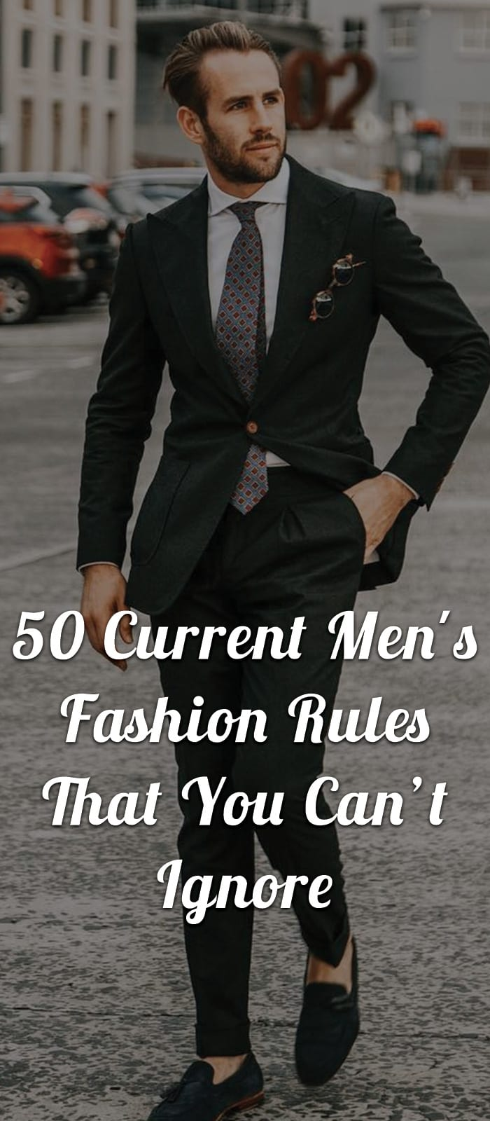 50-Current-Men's-Fashion-Rules-That-You-Can't-Ignore