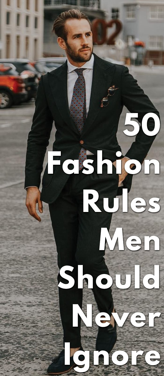 50-Fashion-Rules-Men-Should-Never-Ignore...