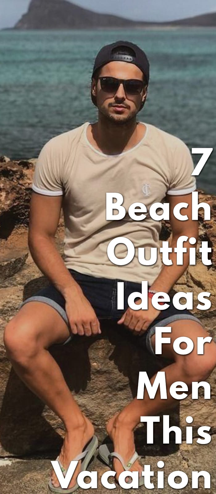 7-Beach-Outfit-Ideas-For-Men-This-Vacation...