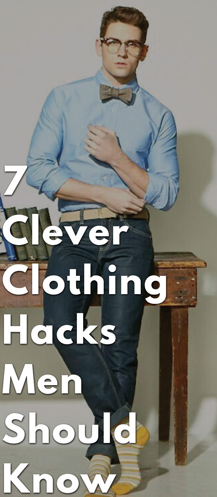 7-Clever-Clothing-Hacks-Men-Should-Know..