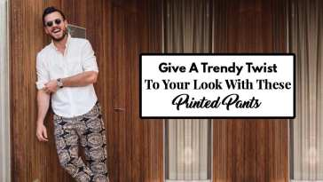 Give A Trendy Twist To Your Look With These Printed Pants