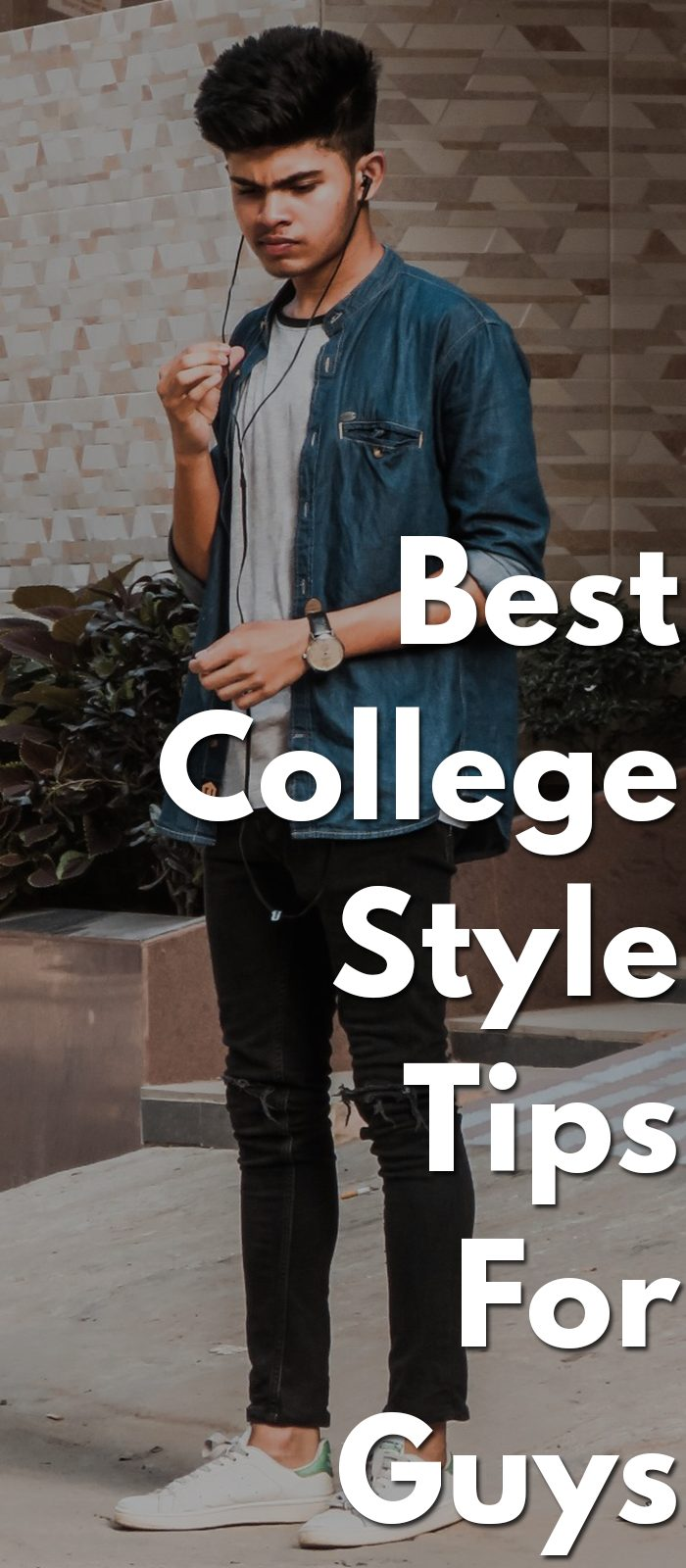Best-College-Style-Tips-For-Guys..