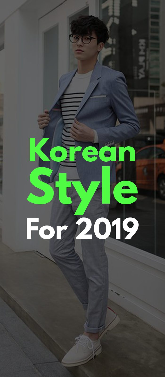 Korean Style For 2019