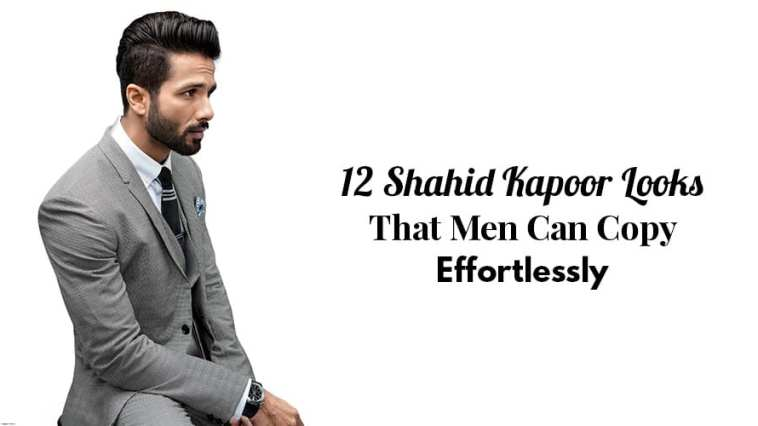 12 Shahid Kapoor Looks That Men Can Copy Effortlessly