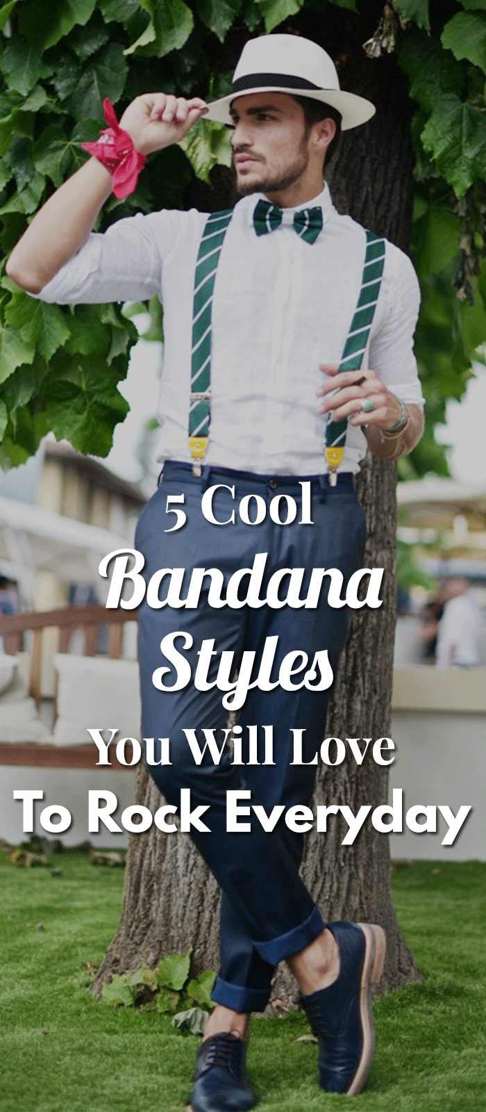 5 Cool Bandana Styles You Will Love To Rock Everyday