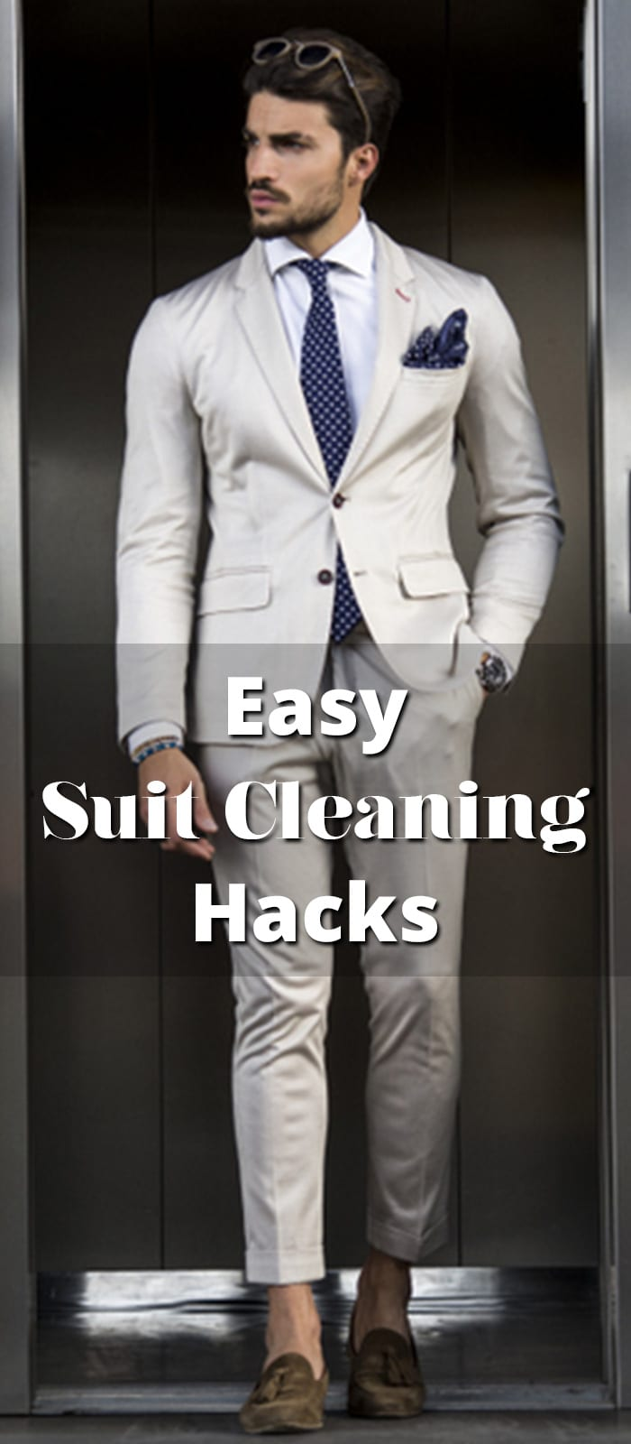 Easy Suit Cleaning Hacks