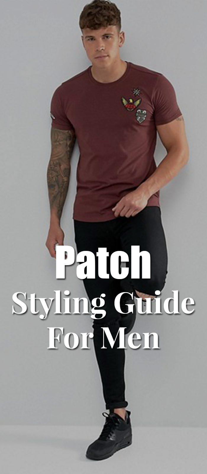 Patch Styling Guide For Men