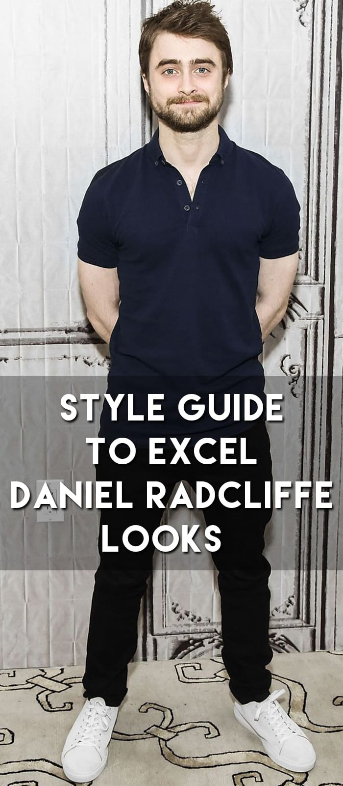 Style Guide To Excel Daniel Radcliffe Looks