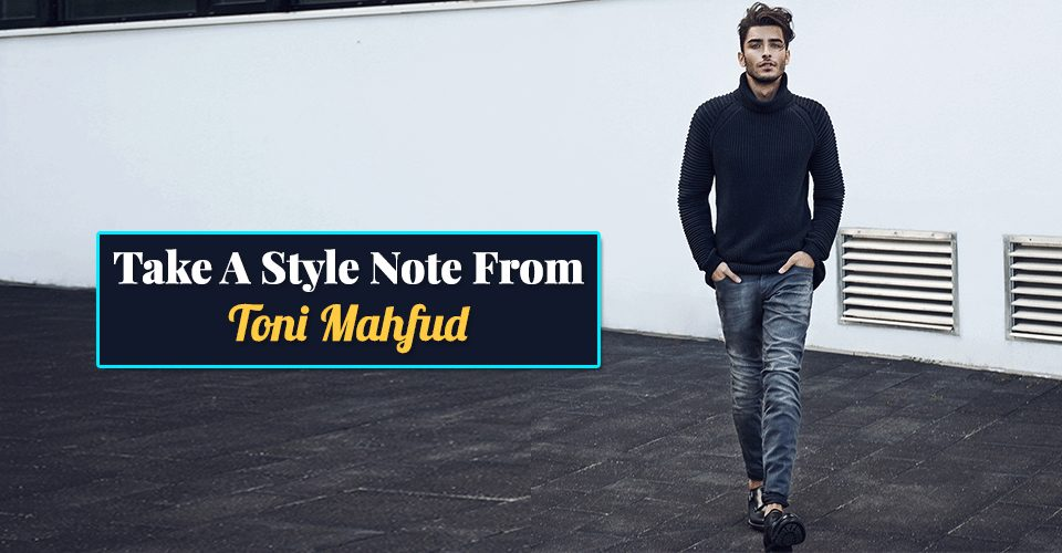 Take A Style Note From Toni Mahfud