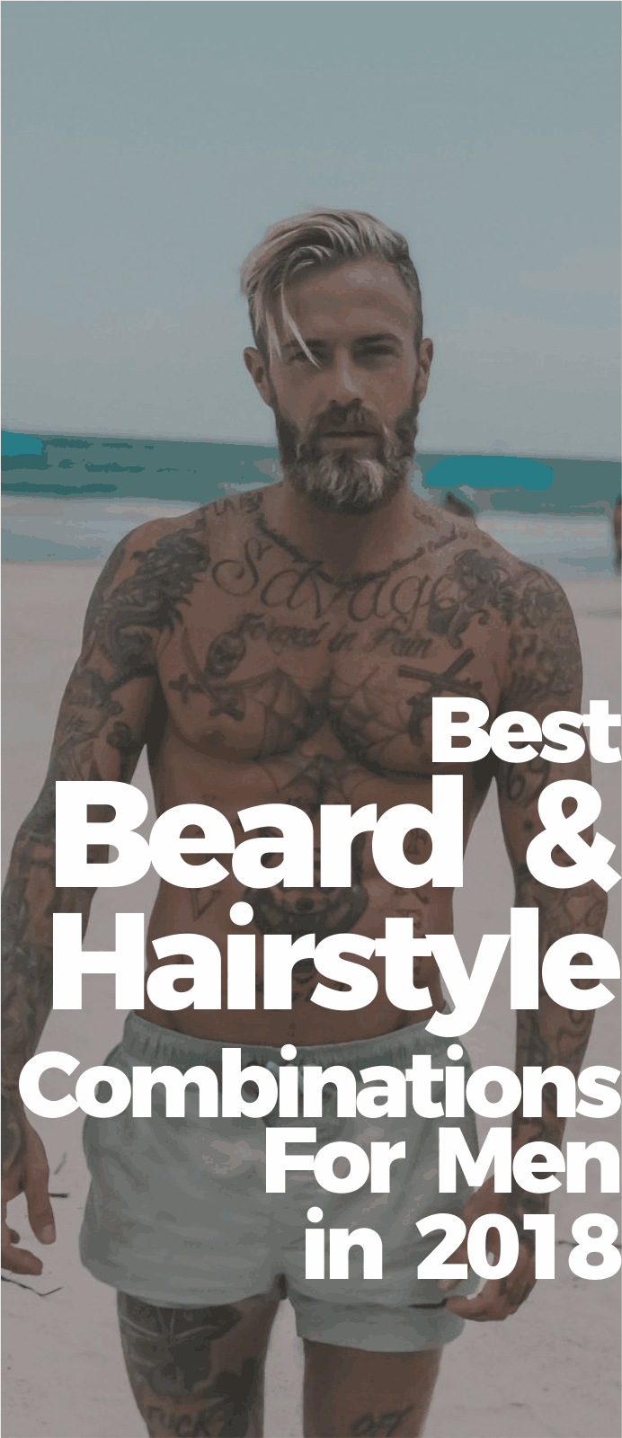 Best Beard & Hairstyle Combinations