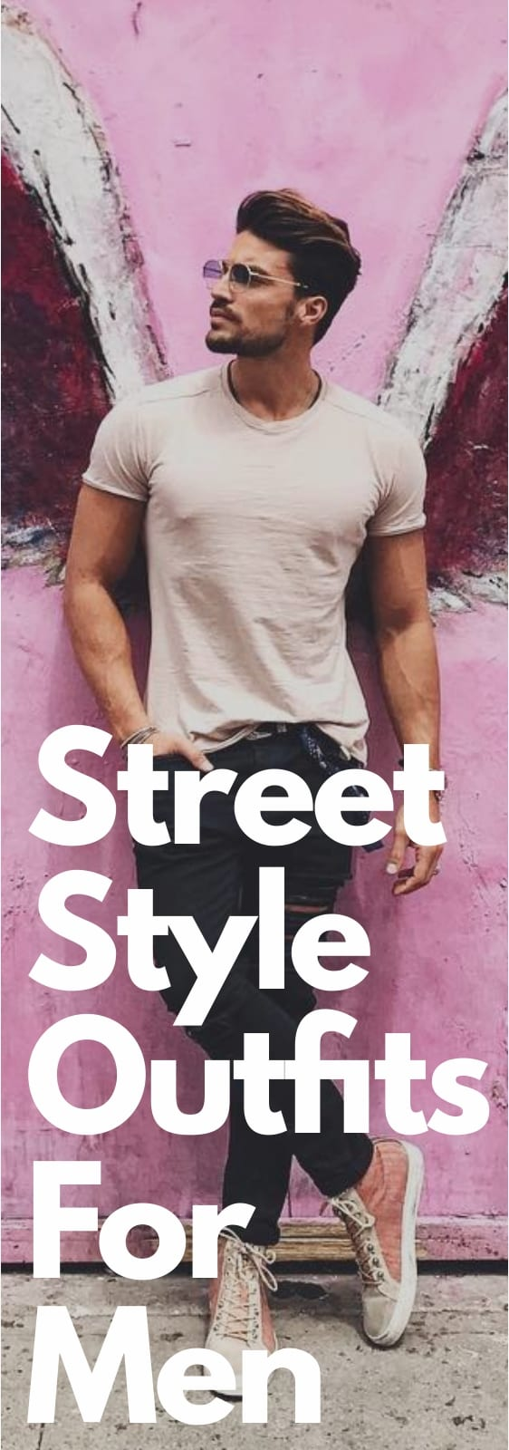 Best Street Style Outfit Ideas For Men