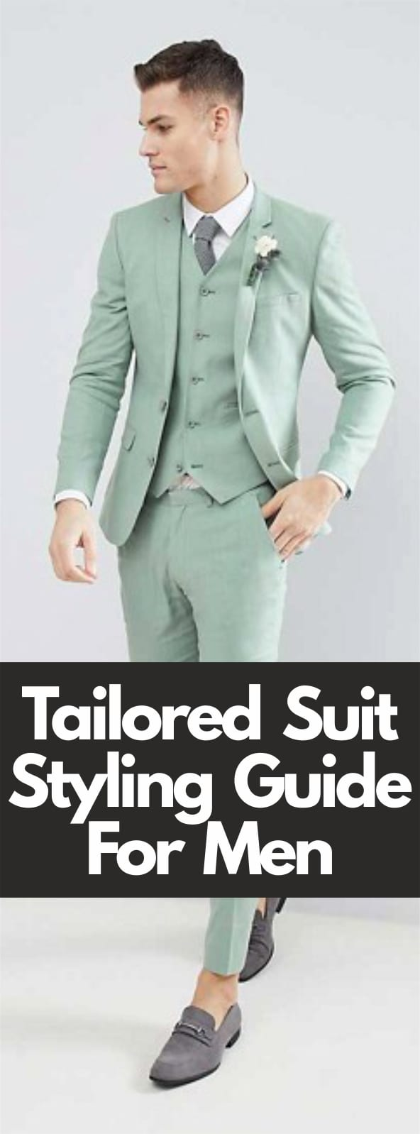 Tailored Suit Styling Guide For Men