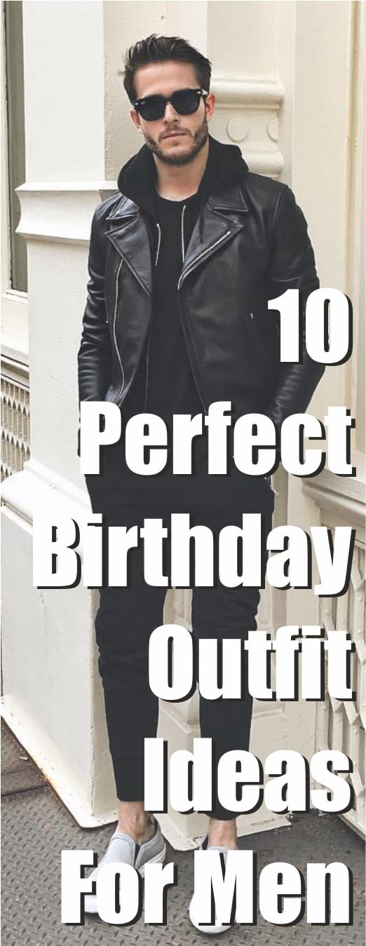 Men's Birthday Outfit Ideas