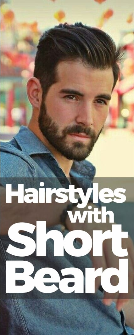 hairstyles with short beard men
