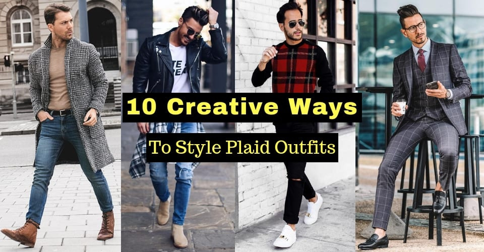 10 Creative Ways To Style Plaid Outfits