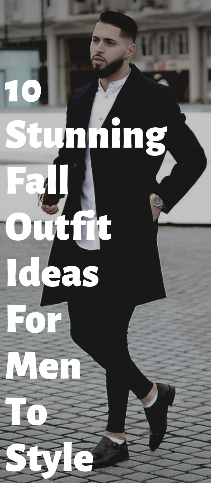 10 Stunning Fall Outfit Ideas For Men To Style!