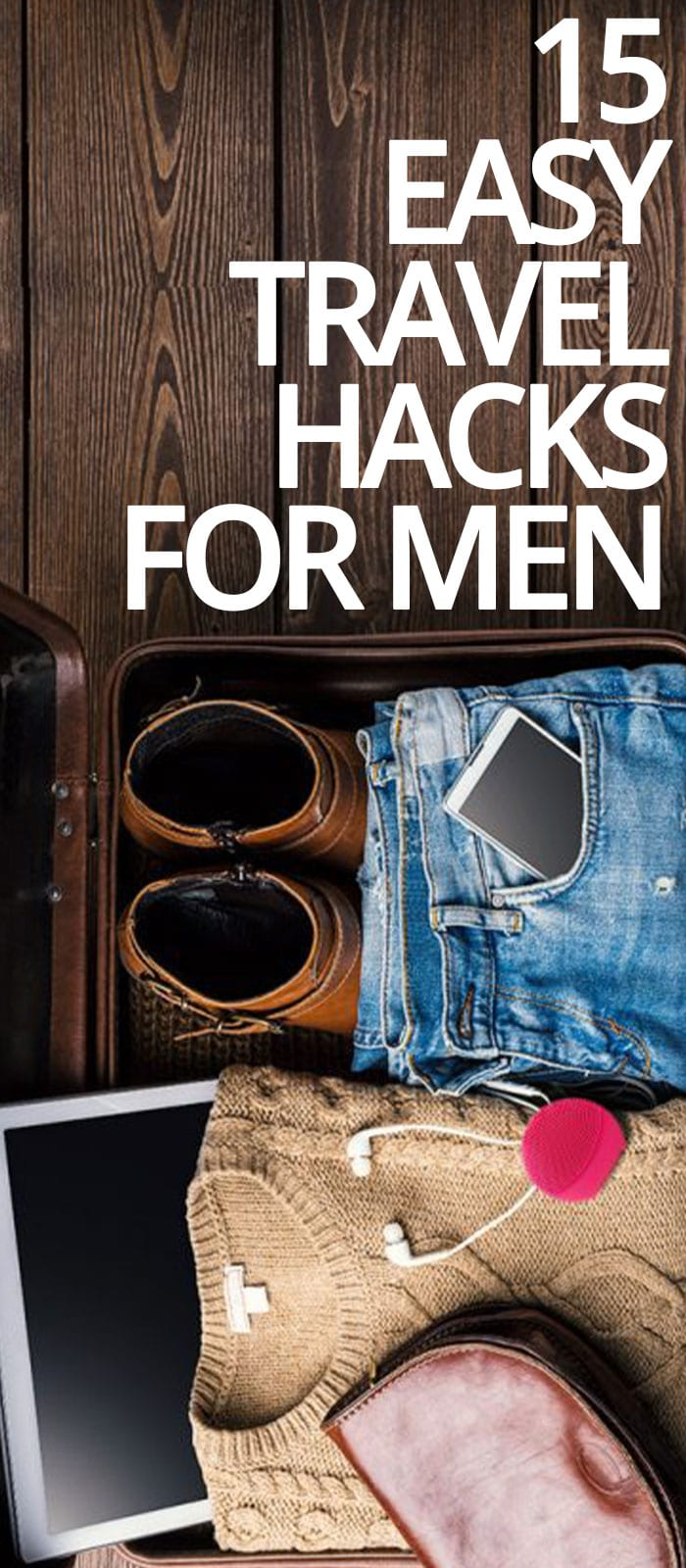 15 Easy Travel Packing Hacks For Men!