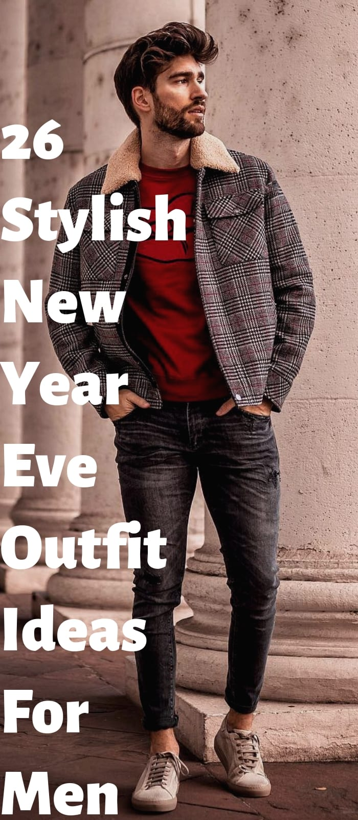 26 Stylish New Year Eve Outfit Ideas For Men!