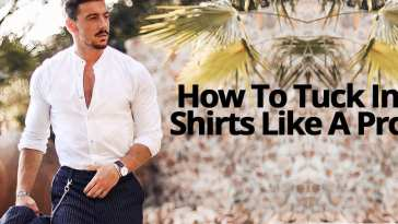 How To Tuck In Shirt Like A Pro