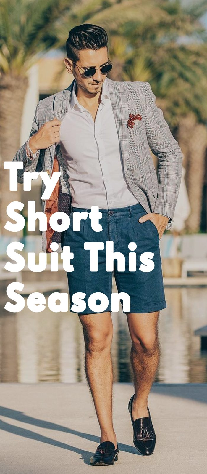 Try Short Suit This Season