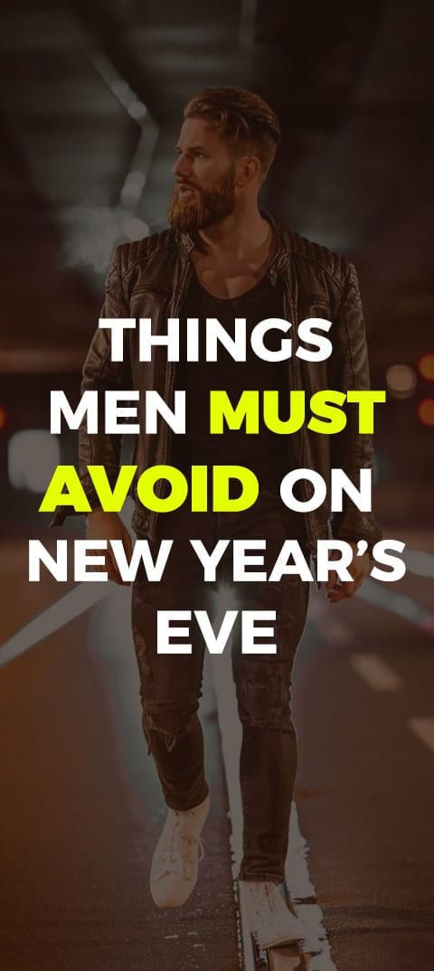 men-must-avoid-on-new-year-eve