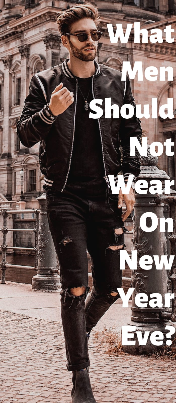 what men should not wear on New Year Eve