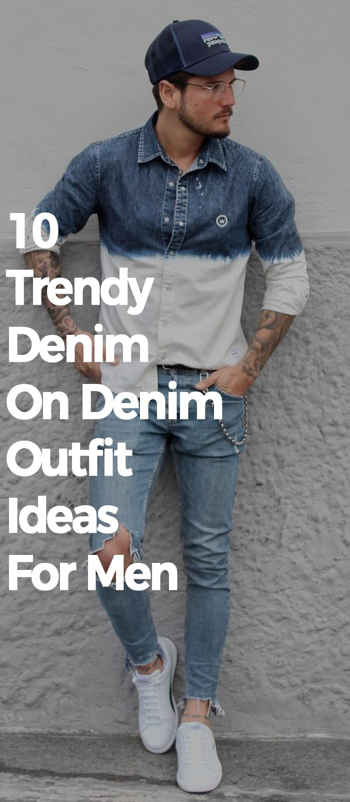 10 Trendy Denim On Denim Outfit Ideas For Men.