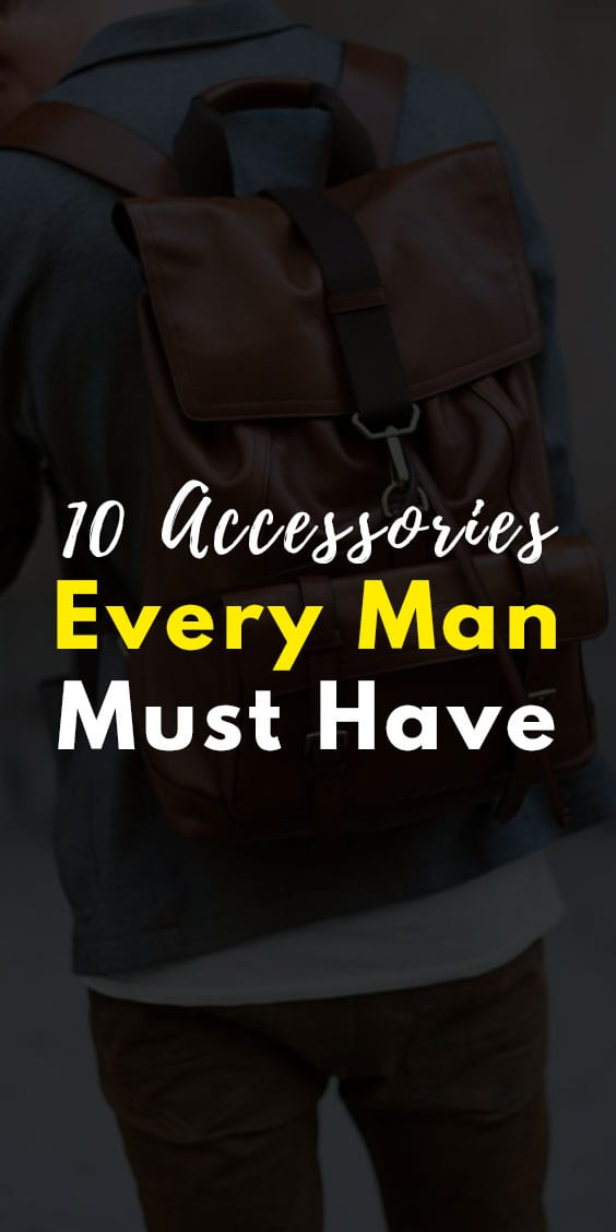 10 Accessories for Every Man