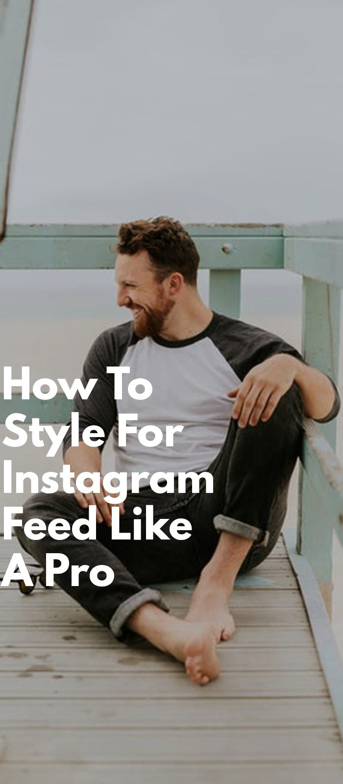 How To Style For Instagram Feed Like A Pro
